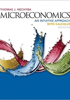 Microeconomics: An Intuitive Approach, 2nd Edition