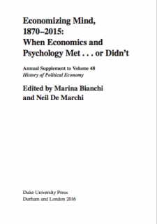 Economizing Mind, 1870-2015: When Economics and Psychology Met . . . or Didn't